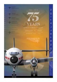 Lockheed Constellation 75 Years Anniversary Kelly Johnson TWA Poster by Chris Bidlack JA053