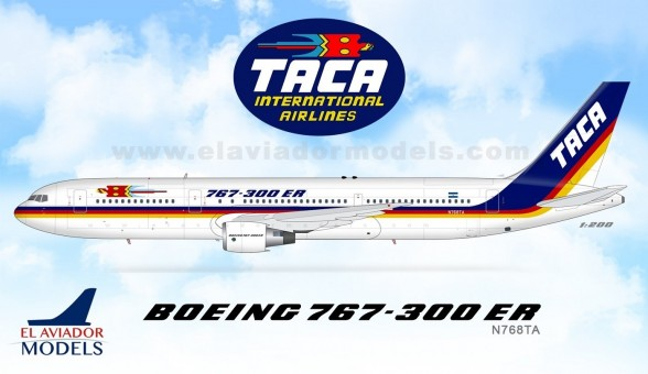 TACA Boeing 767-300ER N768TA die-cast by El Aviador/InFlight EAV768 scale 1:200